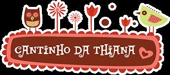 Cantinho da Thiana - Aprenda Artesanato, Feltro e mais